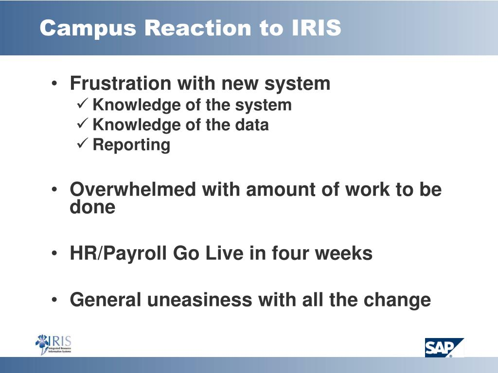 Campus Reaction to IRIS