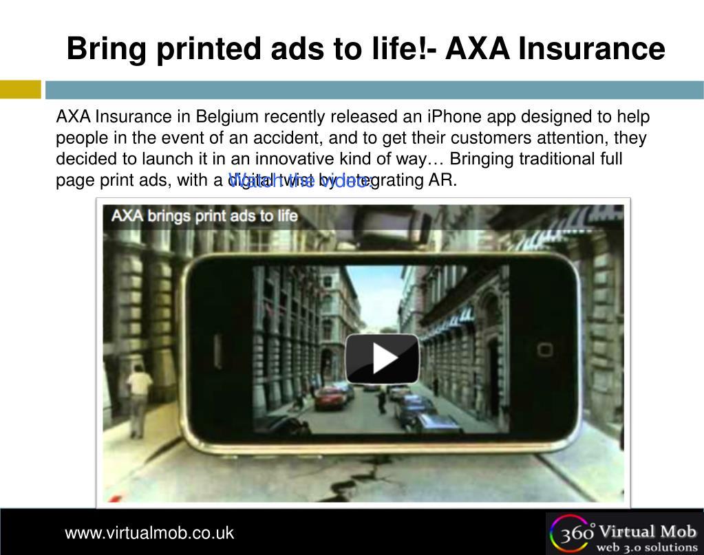 Bring printed ads to life!- AXA Insurance