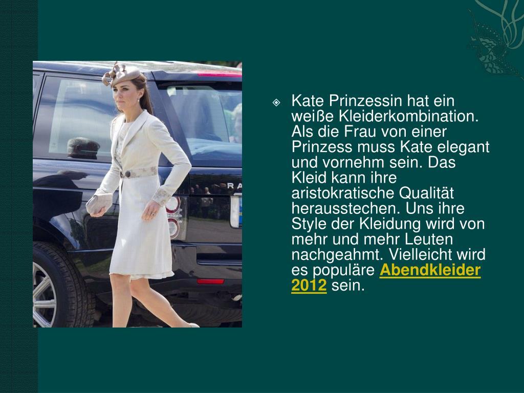 Kate Prinzessin hat ein weiße Kleiderkombination. Als die Frau von einer Prinzess muss Kate elegant und vornehm sein. Das Kleid kann ihre aristokratische Qualität herausstechen. Uns ihre Style der Kleidung wird von mehr und mehr Leuten nachgeahmt. Vielleicht wird es populäre