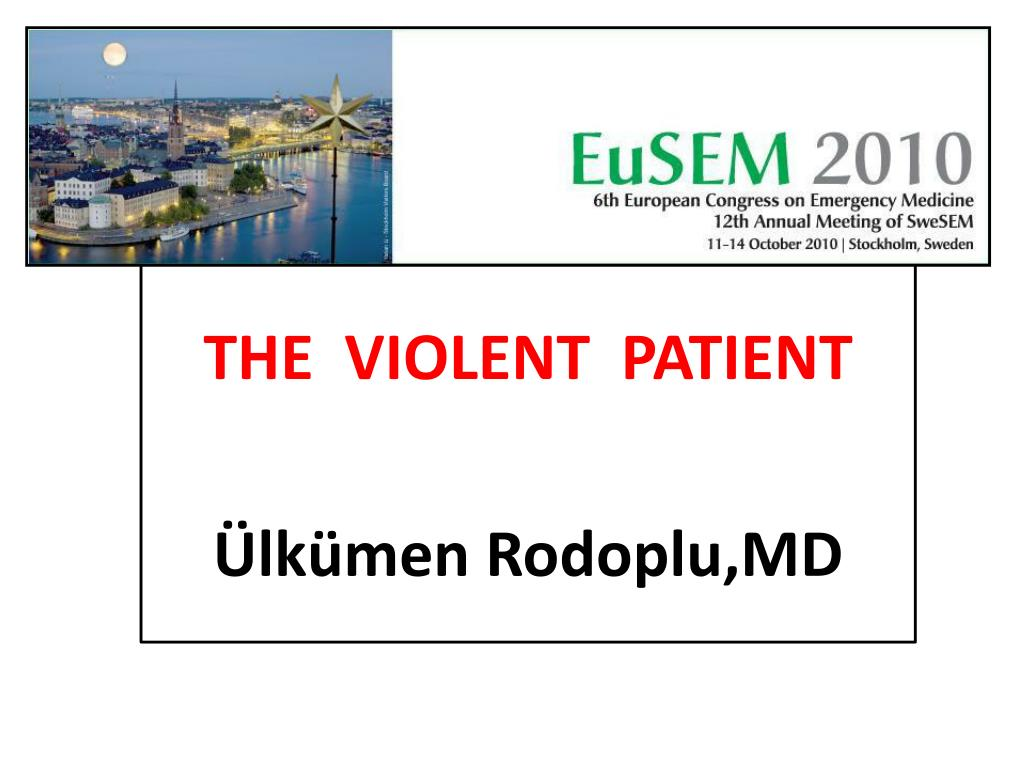 the violent patient lk men rodoplu md l.
