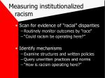 measuring institutionalized racism
