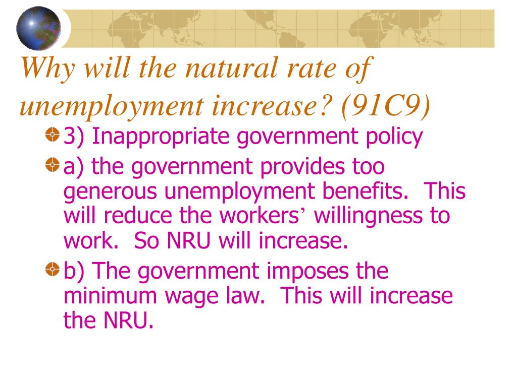 Why will the natural rate of unemployment increase? (91C9)