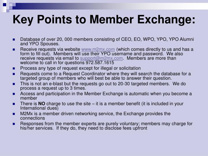 Key points to member exchange
