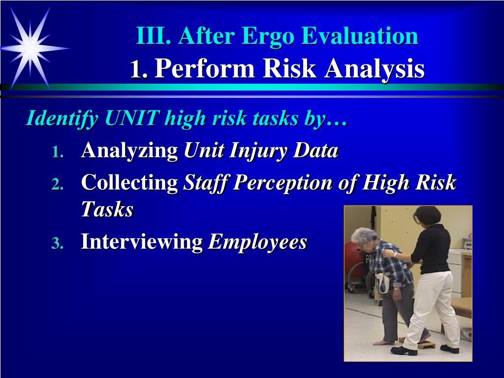 III. After Ergo Evaluation