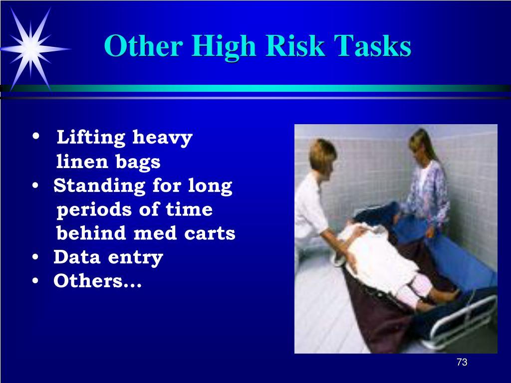 Other High Risk Tasks