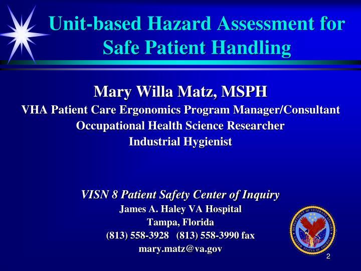 Unit based hazard assessment for safe patient handling2