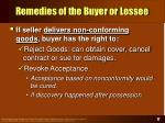 remedies of the buyer or lessee17