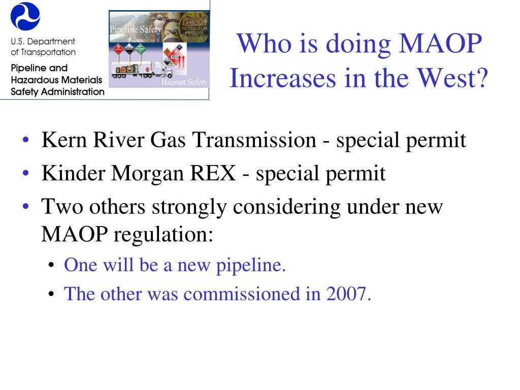 Who is doing MAOP Increases in the West?