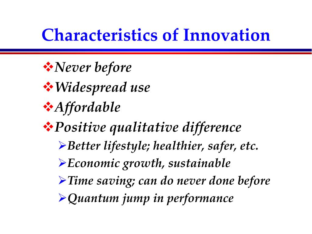 Characteristics of Innovation