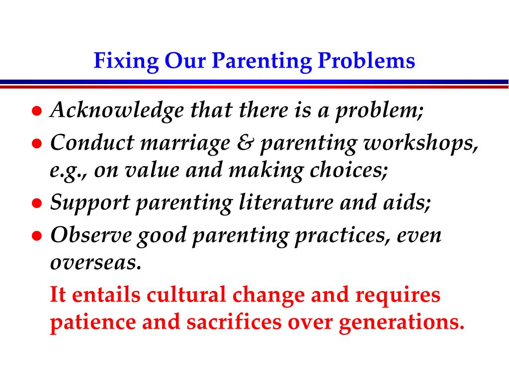 Fixing Our Parenting Problems