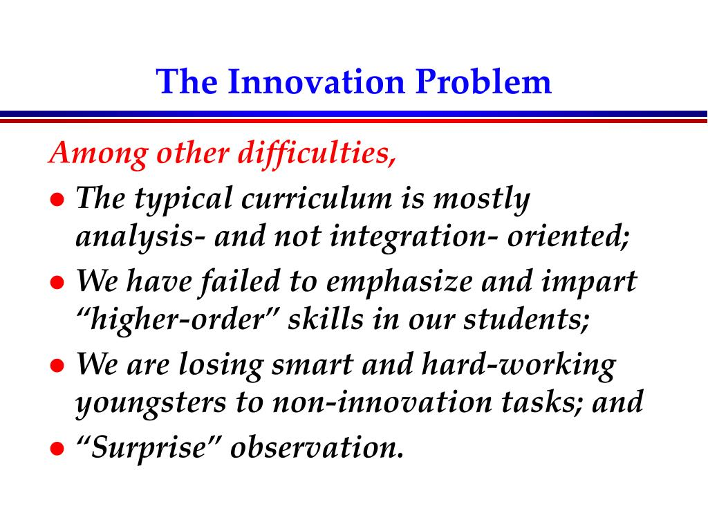 The Innovation Problem