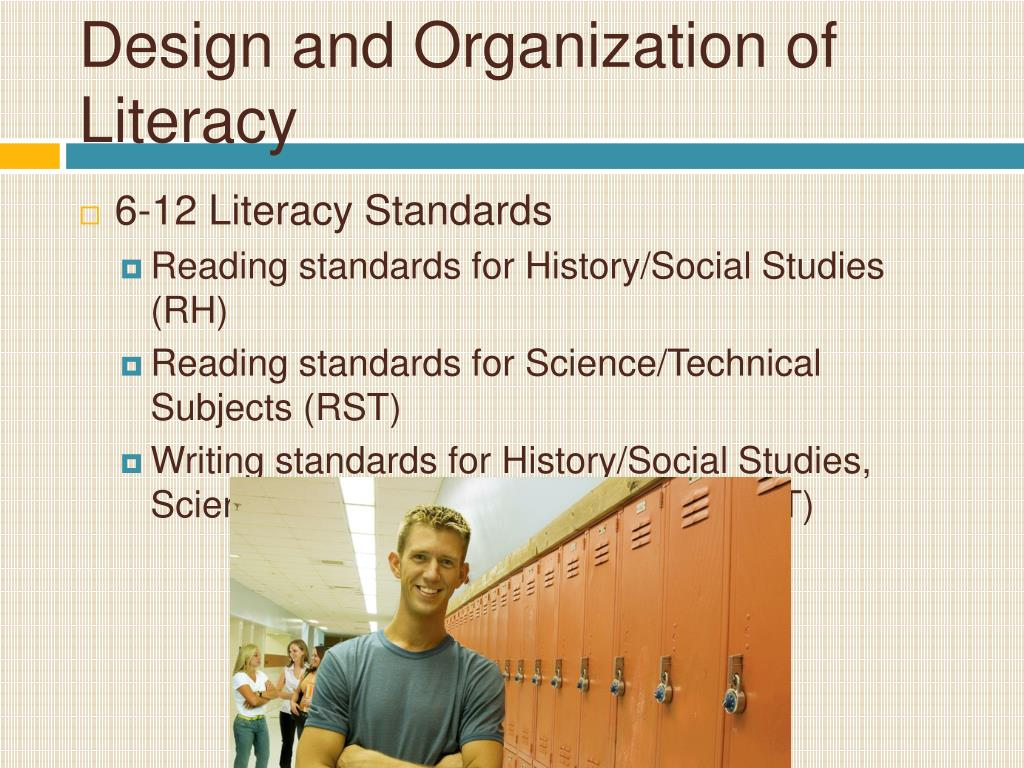 Design and Organization of Literacy