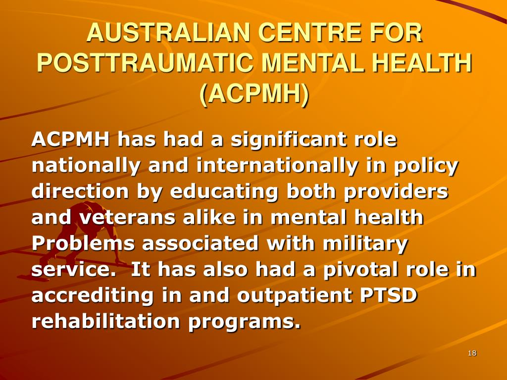 AUSTRALIAN CENTRE FOR POSTTRAUMATIC MENTAL HEALTH (ACPMH)
