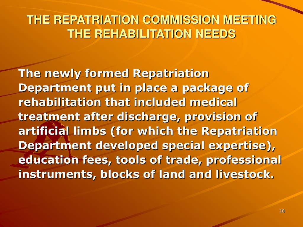 THE REPATRIATION COMMISSION MEETING THE REHABILITATION NEEDS
