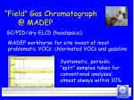 field gas chromatograph @ madep