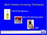 most common screening techniques