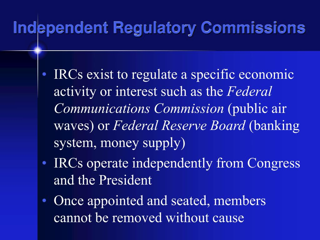 Independent Regulatory Commissions