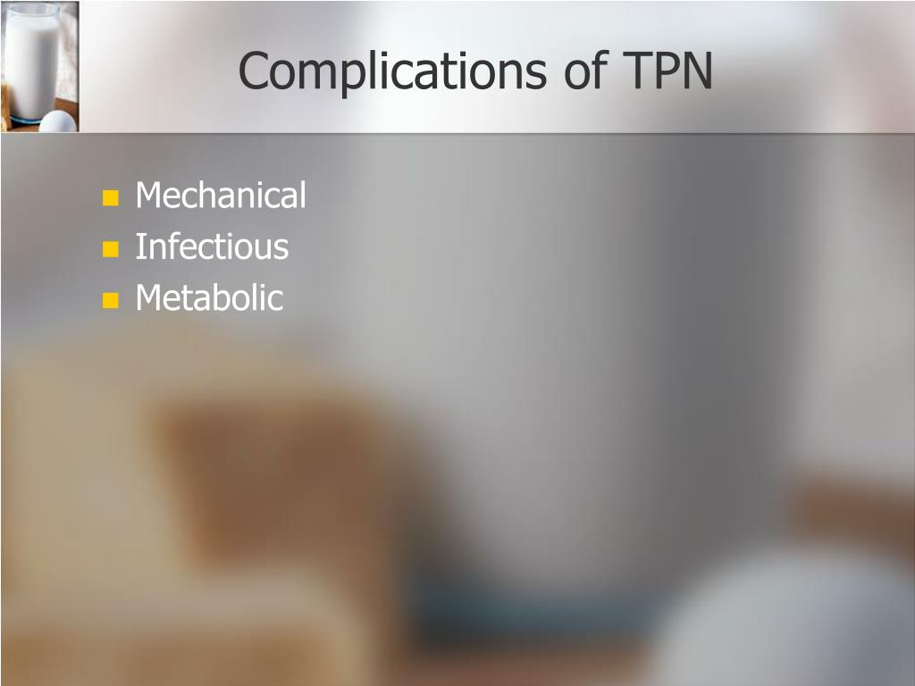 Complications of TPN