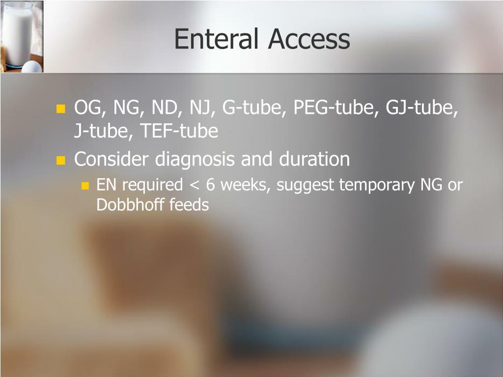 Enteral Access