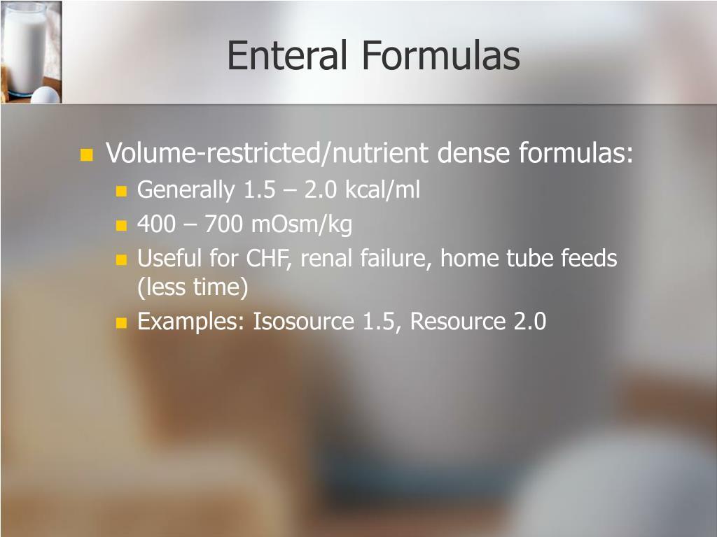 Enteral Formulas