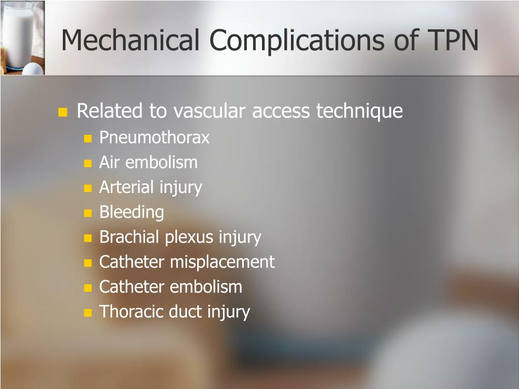 Mechanical Complications of TPN