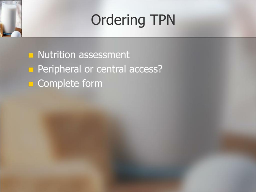 Ordering TPN