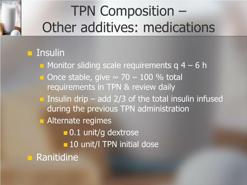 TPN Composition –
