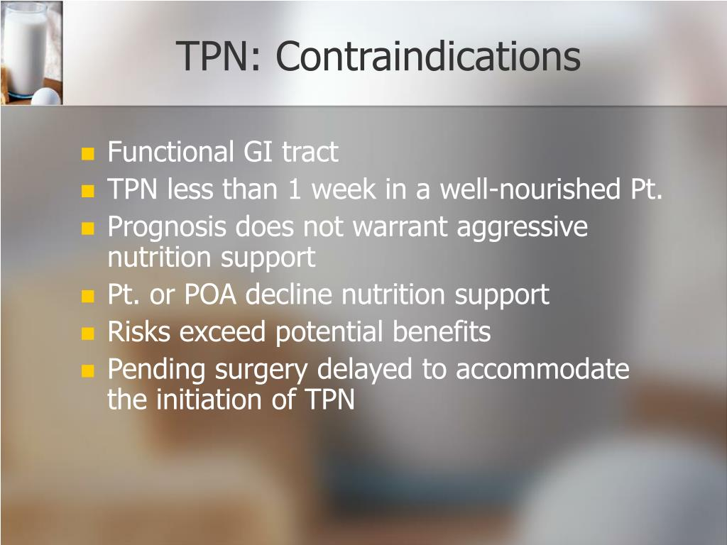 TPN: Contraindications