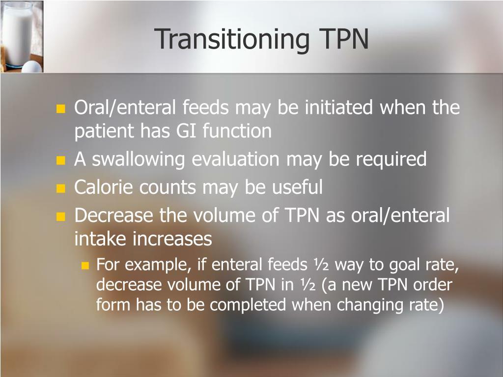 Transitioning TPN