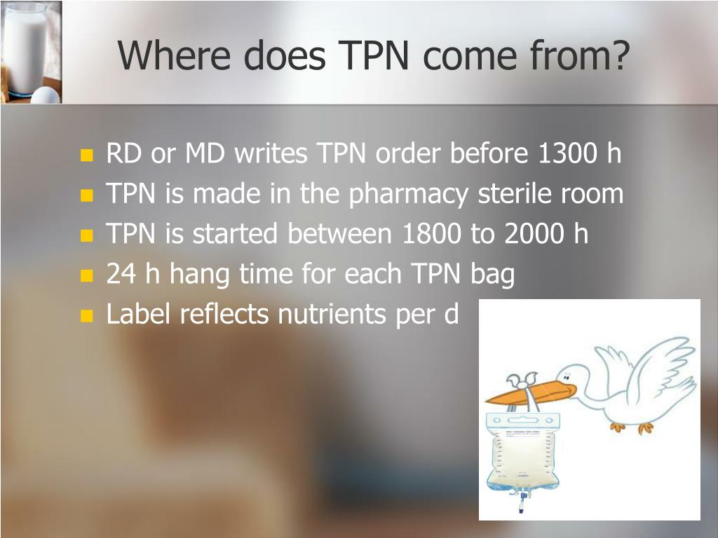 Where does TPN come from?