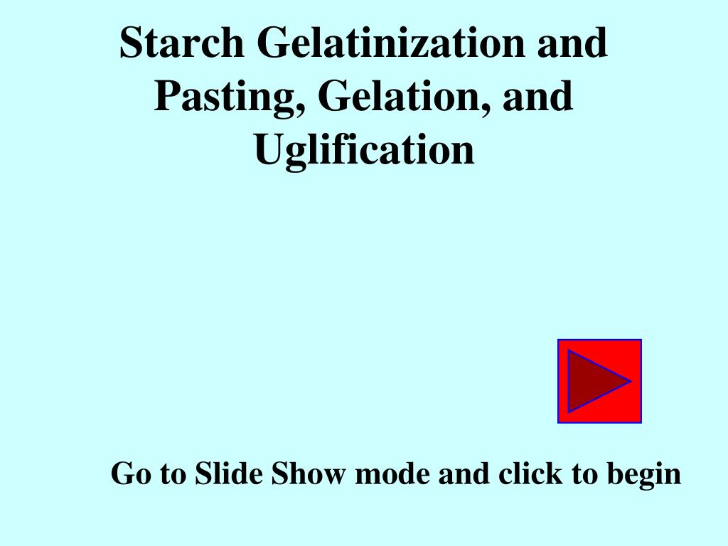 starch gelatinization and pasting gelation and uglification l.