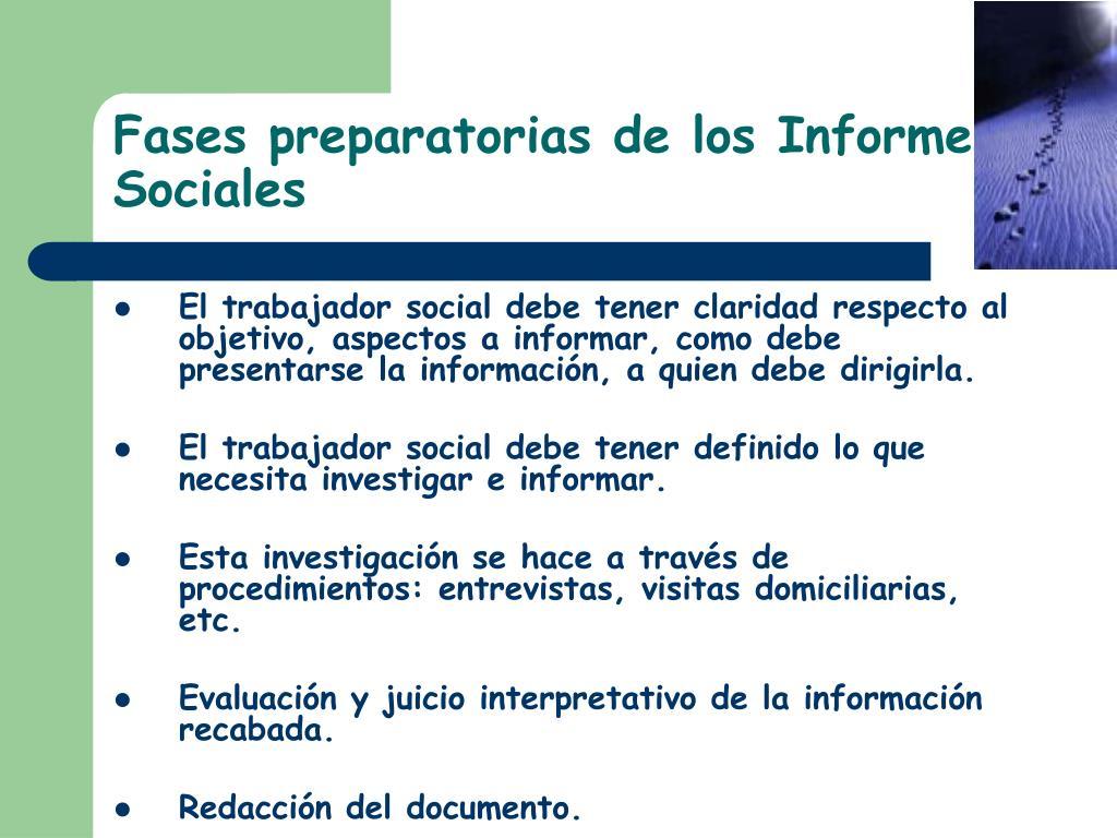 Fases preparatorias de los Informes Sociales