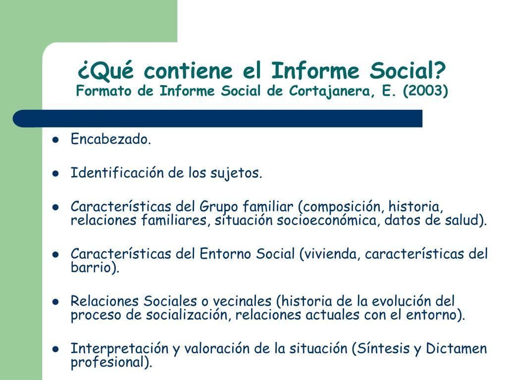 ¿Qué contiene el Informe Social?