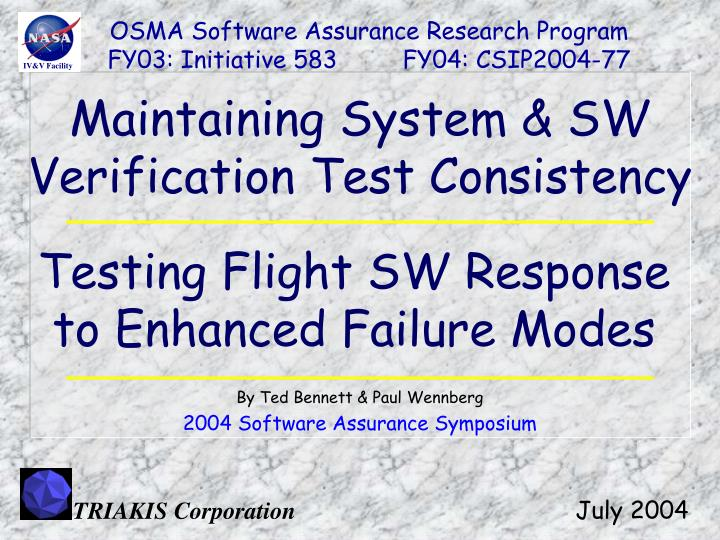 Maintaining system sw verification test consistency
