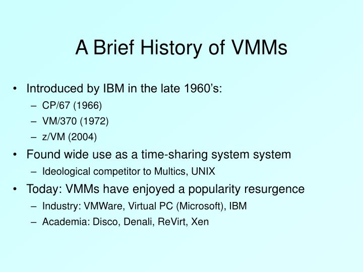 A brief history of vmms