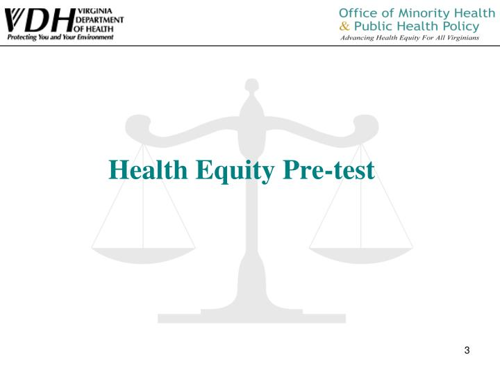 Health equity pre test