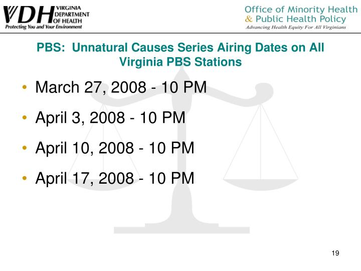 PBS:  Unnatural Causes Series Airing Dates on All Virginia PBS Stations