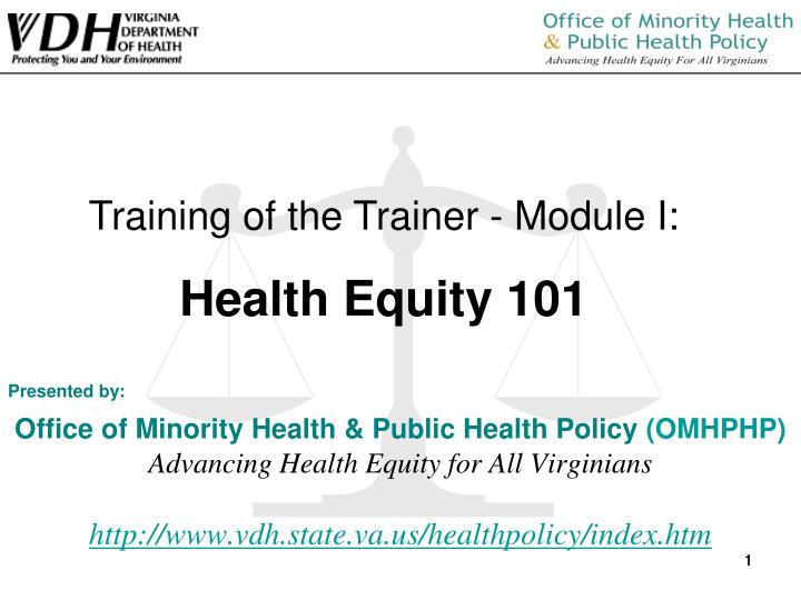 Training of the Trainer - Module I: