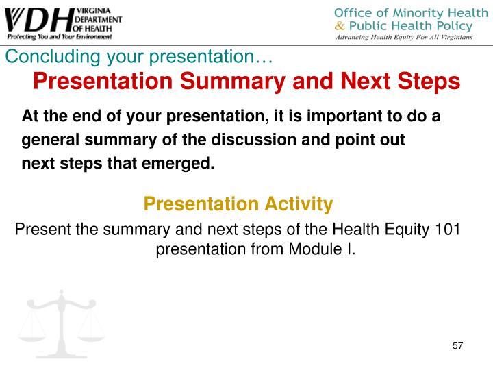 Concluding your presentation…