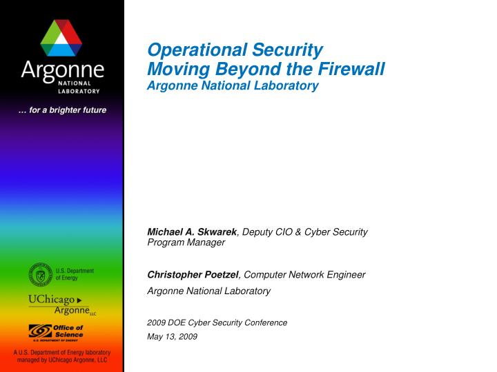 PPT Operational Security Moving Beyond The Firewall Argonne