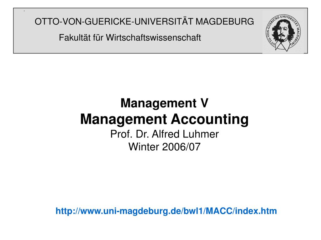 management v management accounting prof dr alfred luhmer winter 2006 07 l.