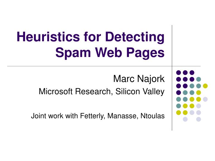 Heuristics for detecting spam web pages
