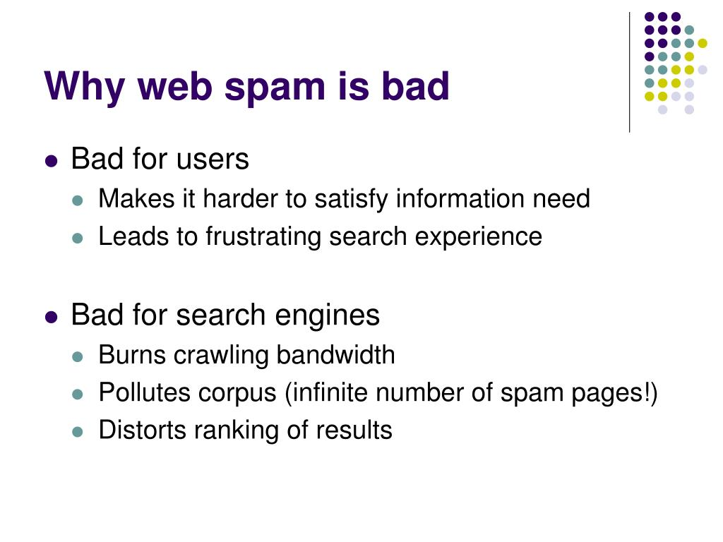 Why web spam is bad