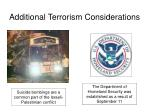additional terrorism considerations1