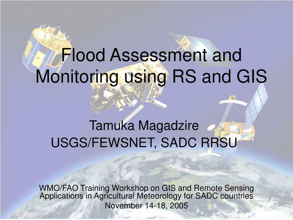 flood assessment and monitoring using rs and gis l.
