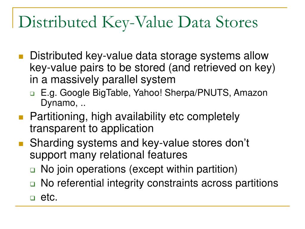 Distributed Key-Value Data Stores