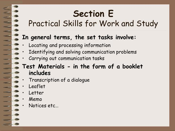 Section e practical skills for work and study