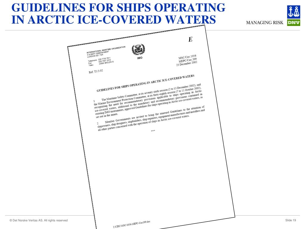 GUIDELINES FOR SHIPS OPERATING IN ARCTIC ICE-COVERED WATERS