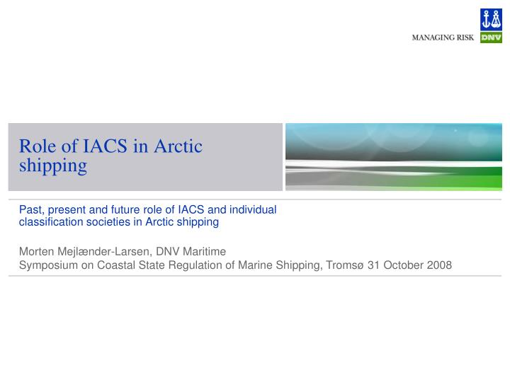 role of iacs in arctic shipping n.