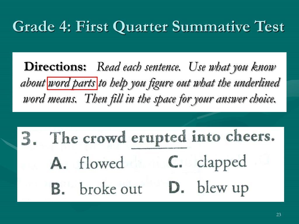 Grade 4: First Quarter Summative Test